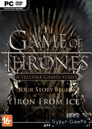 Game of Thrones: Episode 1-3 (2015/RUS/ENG/RePack R.G. Freedom)