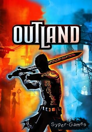 Outland [Update 6] (2014) PC | RePack by Mizantrop1337