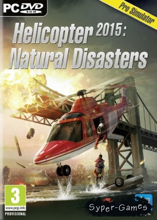 Helicopter 2015: Natural Disasters (2015/ENG/Multi5)