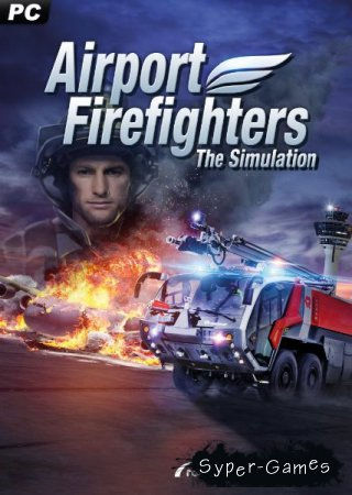 Airport Firefighters - The Simulation (2015/Rus/Eng/Multi6)