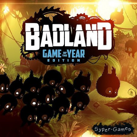 BADLAND: Game of the Year Edition (2015/Rus/Eng/Multi12)