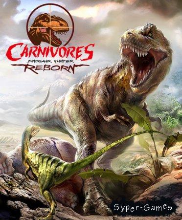 Carnivores: Dinosaur Hunter Reborn (2015/ENG/L)