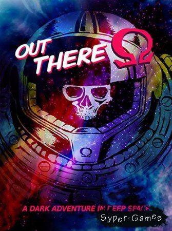 Out There: Omega Edition (2015/PC/RUS)