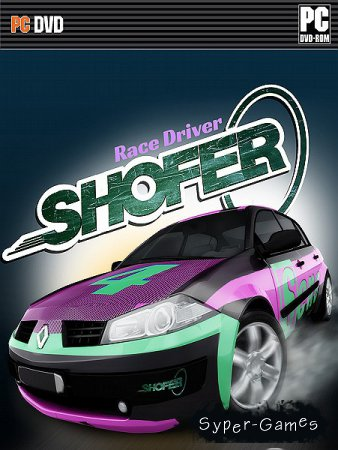 SHOFER Race Driver (2015/ENG/MULTI6)