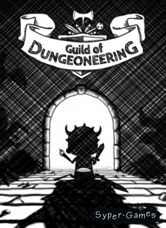 Guild of Dungeoneering (2015/ENG)