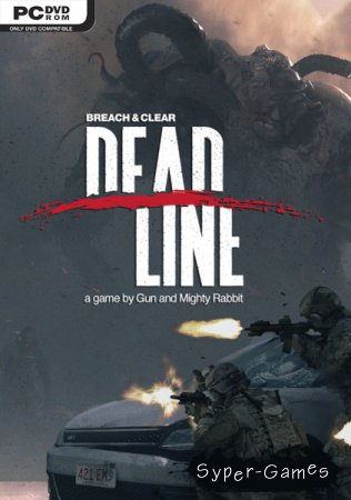 Breach and Clear Deadline (2015/ENG/RUS/MULTi5)