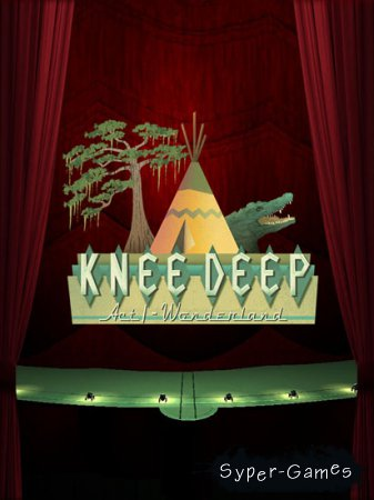 Knee Deep, Act 1: Wonderland (2015/ENG/RIP)