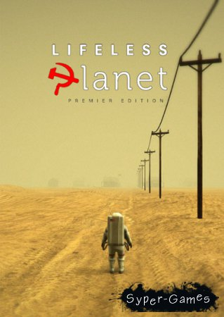 Lifeless Planet Premier Edition (2014/RUS/ENG/MULTI6/RIP)