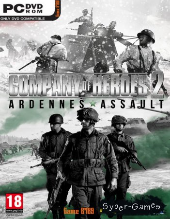 Company of Heroes 2: Ardennes Assault [v 3.0.0.19100] (2014/RUS/RePack by xatab)