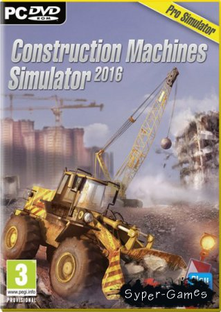 Construction Machines Simulator 2016 (2015/RUS/ENG/MULTI6)