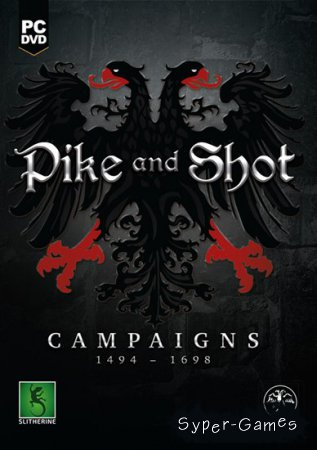 Pike and Shot: Campaigns (2015/ENG/MULTI4)