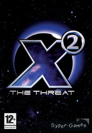 X2: The Threat (2003/RUS/ENG/MULTI8)