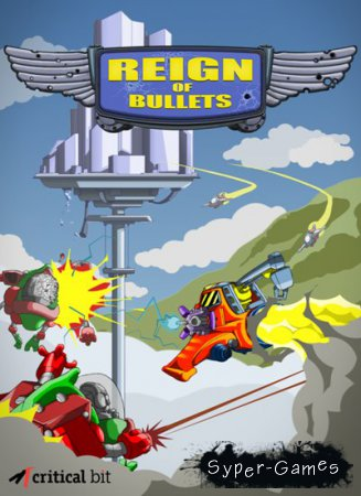 Reign of Bullets (2015/ENG)
