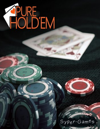 Pure Hold'em (2015/RUS/ENG/License)