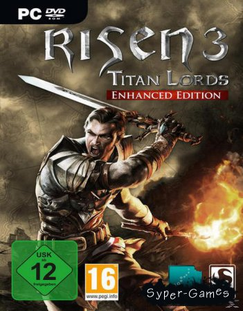 Risen 3: Titan Lords - Enhanced Edition (2015/RUS/ENG/RePack by xatab)