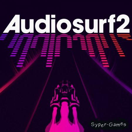 Audiosurf 2 (2015/ENG/RIP)