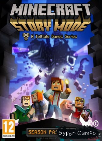Minecraft: Story Mode - A Telltale Games Series. Episode 1 (2015/RUS/ENG/MULTi7/RePack R.G. Liberty)