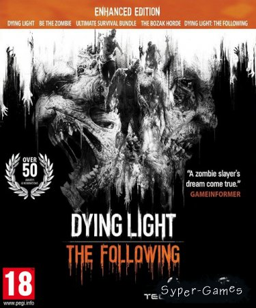 Dying Light: The Following - Enhanced Edition (2016/RUS/ENG/License)