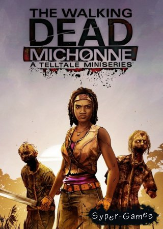 The Walking Dead: Michonne - Episode 1 (2016/RUS/ENG/PC)