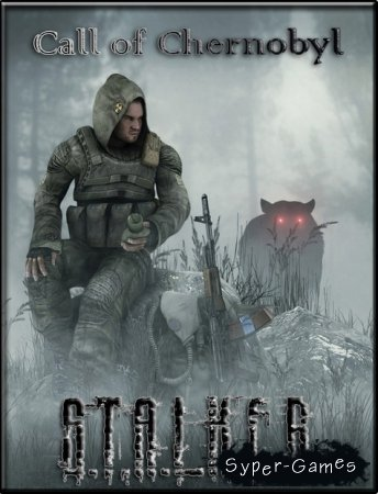 S.T.A.L.K.E.R.: Call of Pripyat - Call of Chernobyl (2016/RUS/RePack by S.L.)