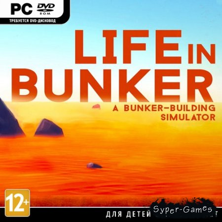 "Life in Bunker (2016/RUS/ENG/MULTi4) ""SKIDROW"""
