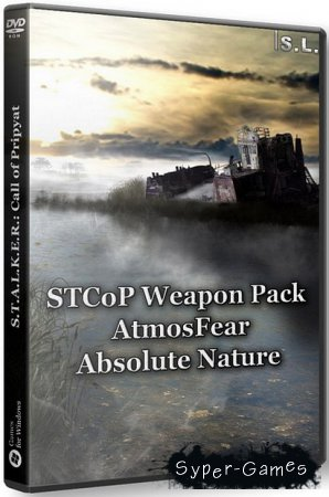 S.T.A.L.K.E.R.: Call of Pripyat - STCoP Weapon Pack + AtmosFear + Absolute Nature (2016/RUS/RePack by SeregA-Lus)