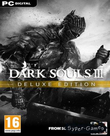 Dark Souls III - Deluxe Edition (2016/RUS/ENG/RePack)