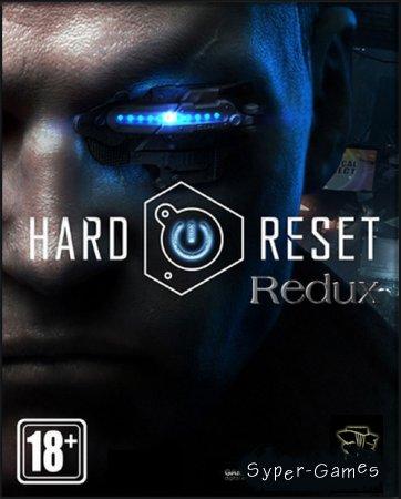 Hard Reset Redux (2016/RUS/Repack =nemos=)