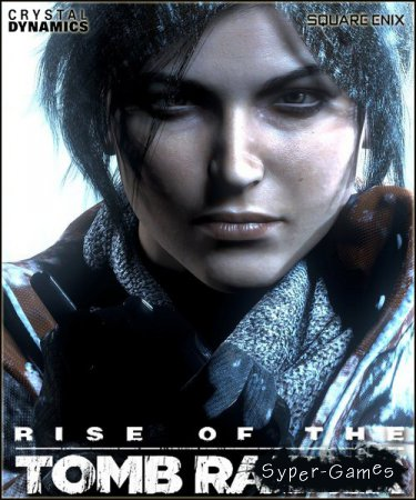 Rise of the Tomb Raider - Digital Deluxe Edition (2016/RUS/ENG/RePack by Valdeni)