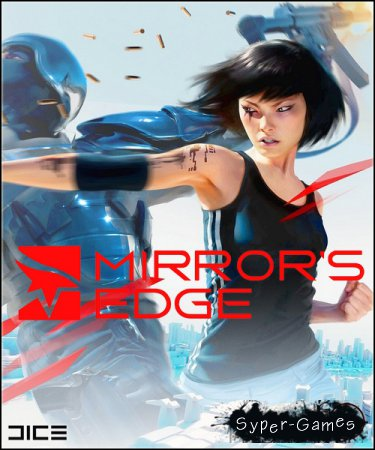 Mirror's Edge (2009/RUS/ENG/License)
