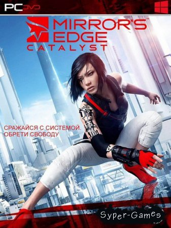 Mirror's Edge Catalyst (2016/RUS/ENG/License)