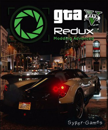 GTA 5 / Grand Theft Auto V - Redux (2016/RUS/ENG/Mod/Repack by =nemos=)