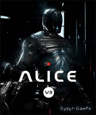 Alice VR (2016/RUS/ENG/License)