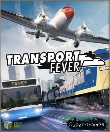Transport Fever (2016/RUS/ENG/License)
