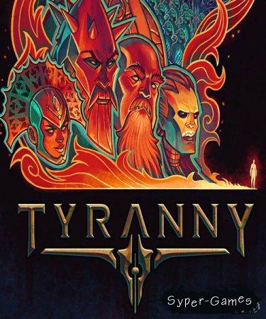 Tyranny - Overlord Edition (2016/RUS/ENG/License)