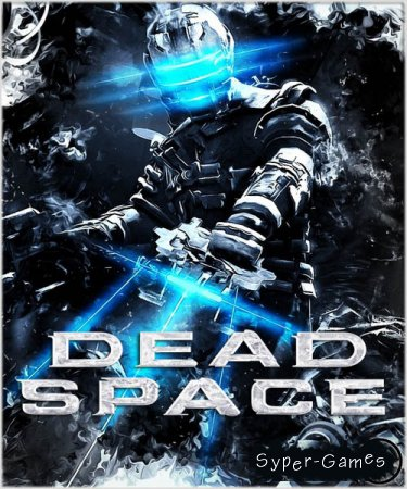 Dead Space (2008/RUS/ENG/License)