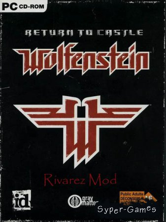 Return to Castle Wolfenstein - Rivarez Mod (2016/RUS/Mod/Repack)
