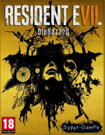 Resident Evil 7 Biohazard (2017/RUS/ENG/RePack by MAXAGENT)