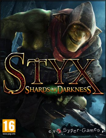Styx: Shards of Darkness (2017/ENG/RePack by SEYTER)
