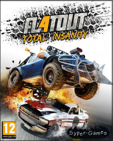 FlatOut 4: Total Insanity (2017/RUS/ENG/RePack by XLASER)
