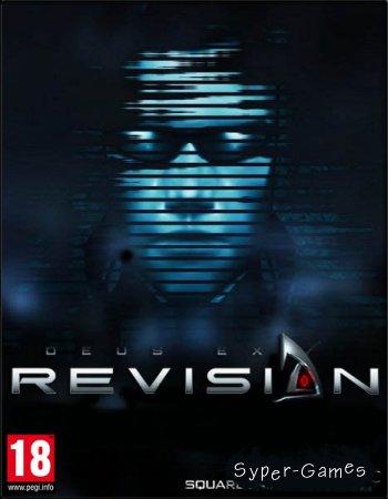 Deus Ex: Revision - GOTY Edition (2015-2017/ENG/License)