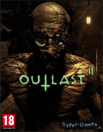 Outlast 2 (2017/RUS/ENG/RePack by SEYTER)