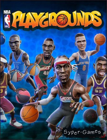 NBA Playgrounds (2017/RUS/ENG/RePack by FitGirl)