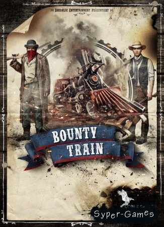 Bounty Train: Trainium Edition (2017/RUS/ENG/RePack by SpaceX)
