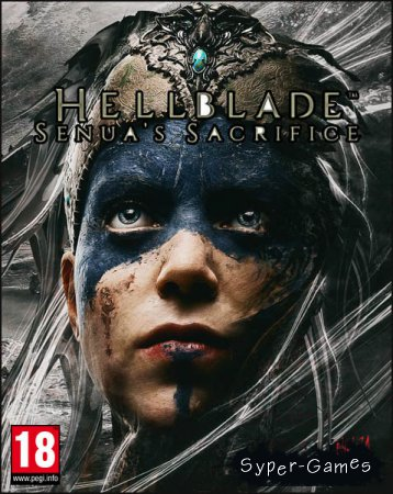Hellblade: Senua's Sacrifice (2017/RUS/ENG/RePack by MAXAGENT)