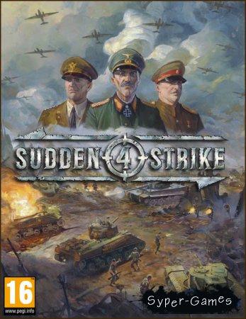 Sudden Strike 4 (2017/RUS/ENG/RePack by xatab)