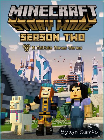 Minecraft: Story Mode - Season Two. Episode 1-2 (2017/RUS/ENG/RePack by R.G. Freedom)