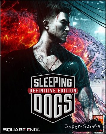 Sleeping Dogs: Definitive Edition (2014/RUS/ENG/RePack by xatab)