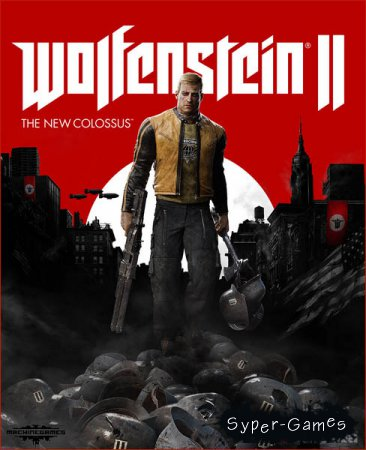 Wolfenstein II: The New Colossus (2017/RUS/ENG/RePack by qoob)