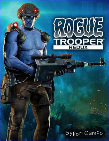 Rogue Trooper Redux - Collector's Edition (2017/RUS/ENG/RePack by VickNet)